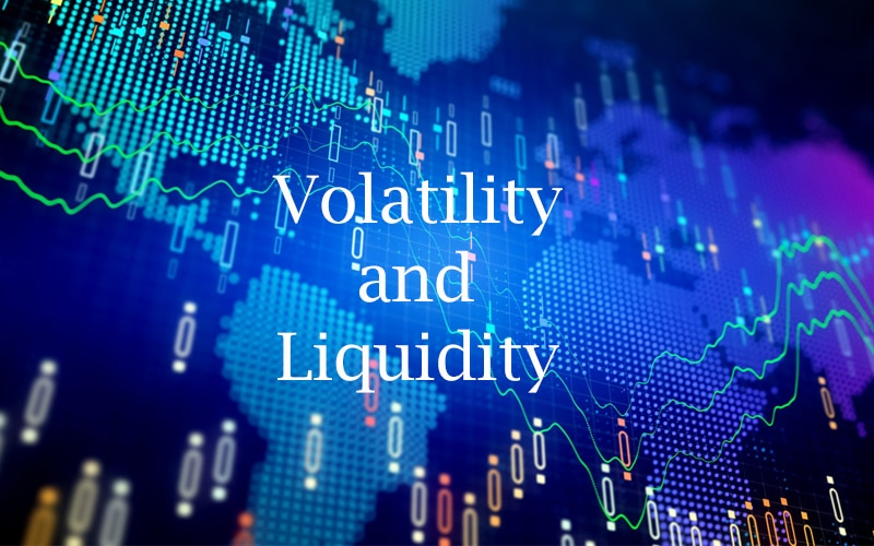 What to know about Forex Volatility and Liquidity