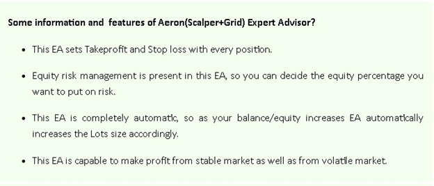 Aeron (Scalper+Grid) EA features