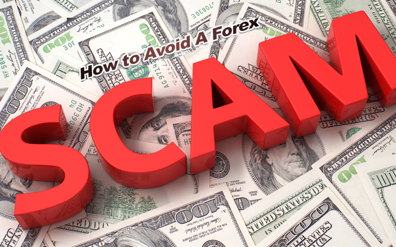 Spotting a Forex Scam - Is your Forex Broker Scamming You?