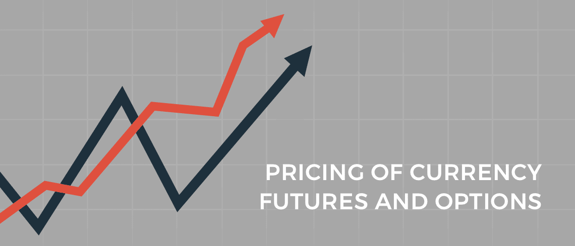 pricing of currency futures and options