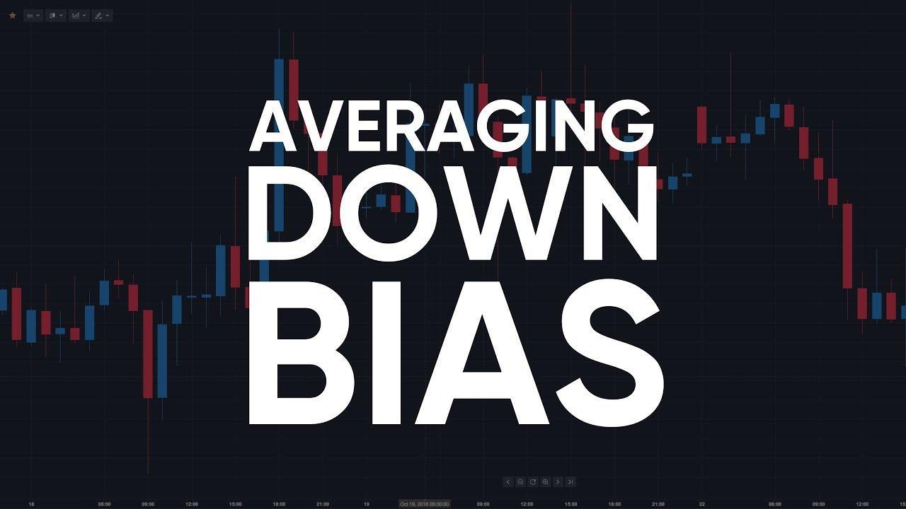 averaging down bias