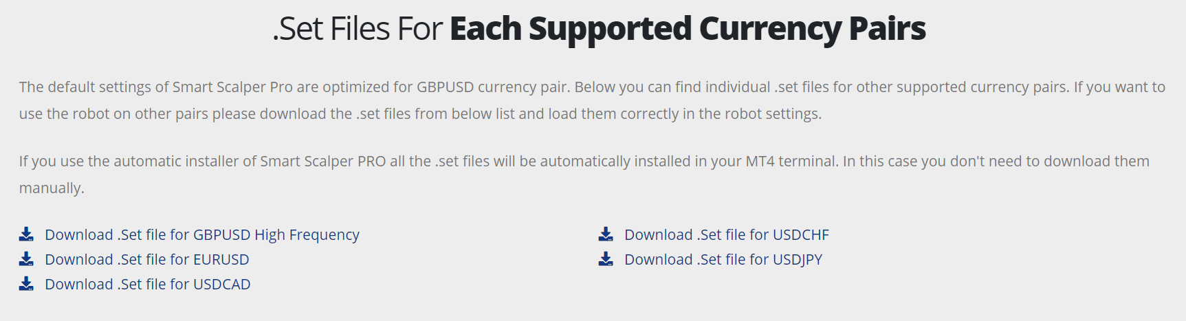 Smart Scalper Pro. We have a list of settings files for each symbol the robot works with.