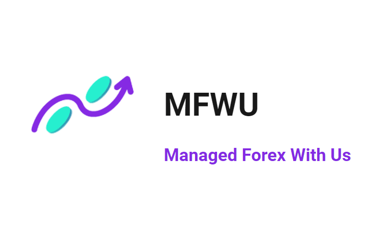 MFWU (Managed Forex With Us) Review